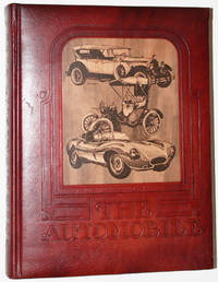 image of The Automobile: The Development of Man's Greatest Means of Transportation. Plus 4 Lithographs Laid in