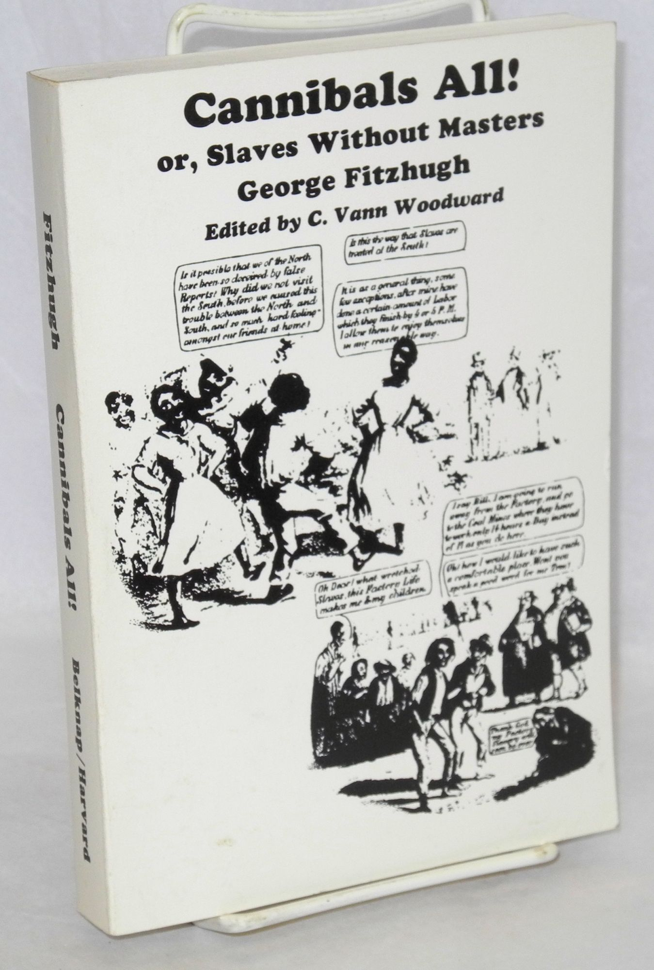 "fitzhugh and his defence in cannibals all philosophy essay Proslavery thought looking at the issue george fitzhugh wrote pamphlets and essays george fitzhugh wrote a defense of slavery called ""cannibals all"" which."