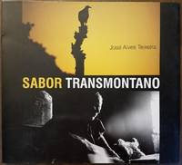 Sabor Transmontano by  Jose Alves Teixeira - Paperback - 2001 - from Tangible Tales and Biblio.com