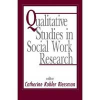 Qualitative Studies in Social Work Research by  Catherine Riessman - Paperback - 1993 - from Mahler Books (SKU: 080711-306-257)