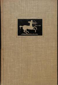 SAGITTARIUS, HIS BOOK: Gathered For John Archer By His Friends, Harry  Miller Lydenberg, Deoch...