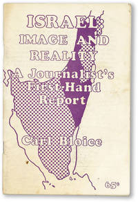 Israel: Image and Reality. A Journalist's First-Hand Report