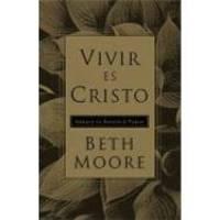 Vivir Es Cristo/to Live Is Christ Spanish Edition