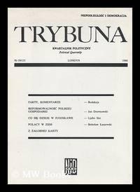 Trybuna : kwartalnik polityczny: Nr. 59/115 [Language: Polish]