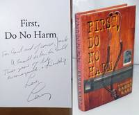 image of First Do No Harm: a mystery [inscribed & signed]
