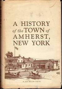 A History of the Town of Amherst, New York 1818-1965