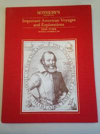 Important American Voyages and Explorations Property from a Private Collection.  Auction Catalogue from October 31, 1985.
