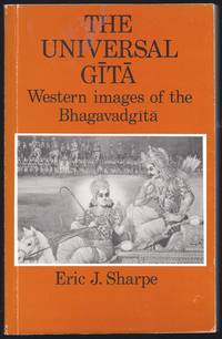 image of The Universal Gi?ta? : Western Images Of The Bhagavadgi?ta? : A Bicentenary Survey