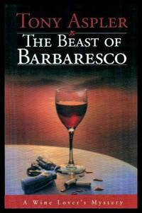 THE BEAST OF BARBARESCO - A Wine Lover's Mystery