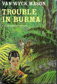 TROUBLE IN BURMA: A Colonel North Intrigue