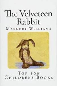 image of The Velveteen Rabbit: Or How Toys Become Real