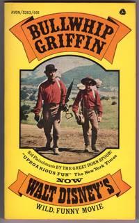 BULLWHIP GRIFFIN - Now Walt Disney's Wild Funny Movie
