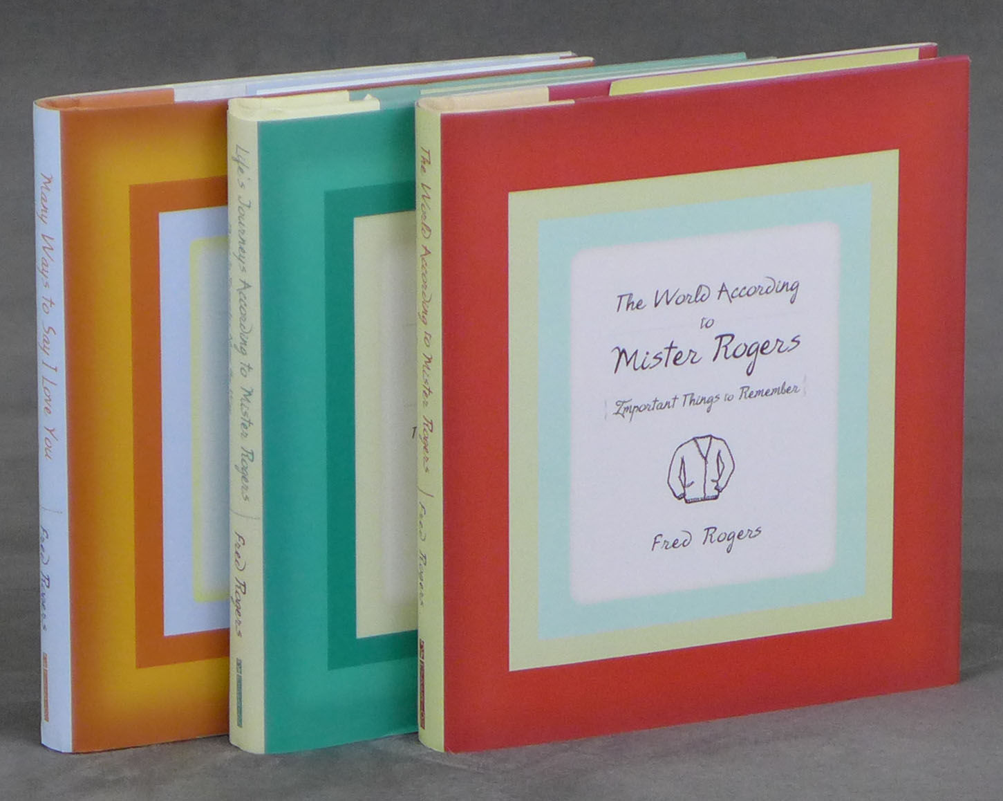 Three books by Fred Rogers, each signed by his wife Joanne