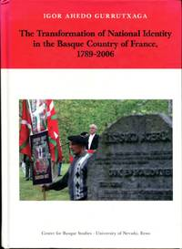 The Transformation of National Identity in the Basque Country of France, 1789-2006