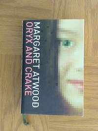 Oryx and Crake       *1st edition/1st print**