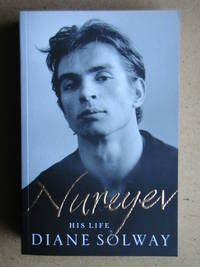 Nureyev: His Life.
