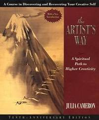 image of The Artist's Way: A Spiritual Path to Higher Creativity