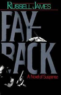 Payback : A Novel of Suspense