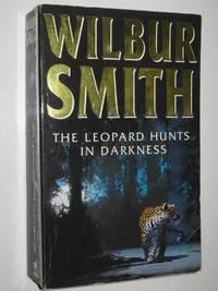 The Leopard Hunts in Darkness   Ballantyne Series