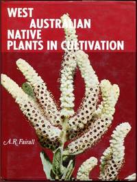 West Australia Native Plants in Cultivation.