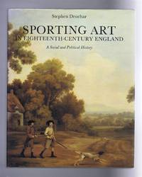 Sporting Art in Eighteenth-Century England: A Social and Political History