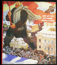 image of Art of the October Revolution; Compiled and introduced by Mikhail Guerman