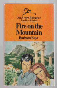 Fire on the Mountain by  Barbara Kaye - Paperback - First Edition - 1970 - from Riverwash Books and Biblio.com
