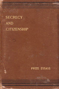 Prize Essays: Secrecy and Citizenship