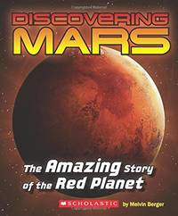 image of Discovering Mars: The Amazing Story of the Red Planet