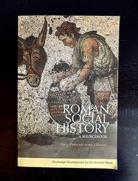 Roman Social History A Sourcebook
