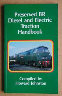 Preserved BR Diesel and Electric Traction Handbook.