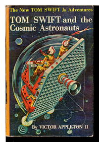 TOM SWIFT AND THE COSMIC ASTRONAUTS: Tom Swift, Jr Adventures series #16.