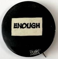 image of Enough [pinback button]