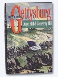 Gettysburg: Culp's Hill & Cemetery Hill by  Harry W Pfanz - Hardcover - 1993 - from Yesterday's Muse, ABAA, ILAB, IOBA and Biblio.co.uk