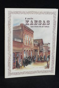 Early Kansas; An Historical Atlas