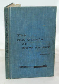 The Old Canals of New Jersey A Historical Geography