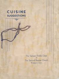 Cuisine Suggestions. [Compiled by] The Semper Fidelis Class of the Second Baptist Church
