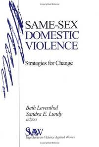 Same-Sex Domestic Violence: Strategies for Change (SAGE Series on Violence against Women)