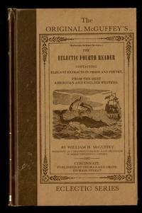 The Original McGuffeys Eclectic Fourth Reader (McGuffey's Readers)
