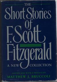 Short Stories of F. Scott Fitzgerald A New Collection