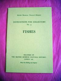 British Museum (Natural History): Instructions For Collectors No. 3 Fishes
