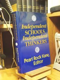 Independent Schools, Independent Thinkers