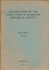 Transactions of the Gold Coast & Togoland Historical Society. Volume II. Part I. 1956