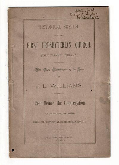 Fort Wayne: Daily News Printing House, 1881. 8vo, pp. 28; original printed brown wrappers; vertical ...