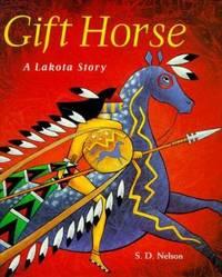 Gift Horse : A Lakota Story