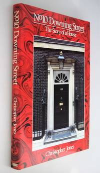 No.10 Downing Street : the story of a house
