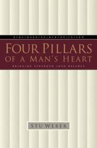 image of Four Pillars of a Man's Heart: Bringing Strength into Balance