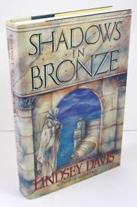 Shadows in Bronze: A Marcus Didius Falco Novel