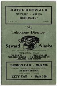 1954 Telephone Directory. Seward, Alaska. Owned and Operated by Alaska Telephone Corporation [cover title]