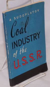 image of Coal industry of the U.S.S.R. [USSR]